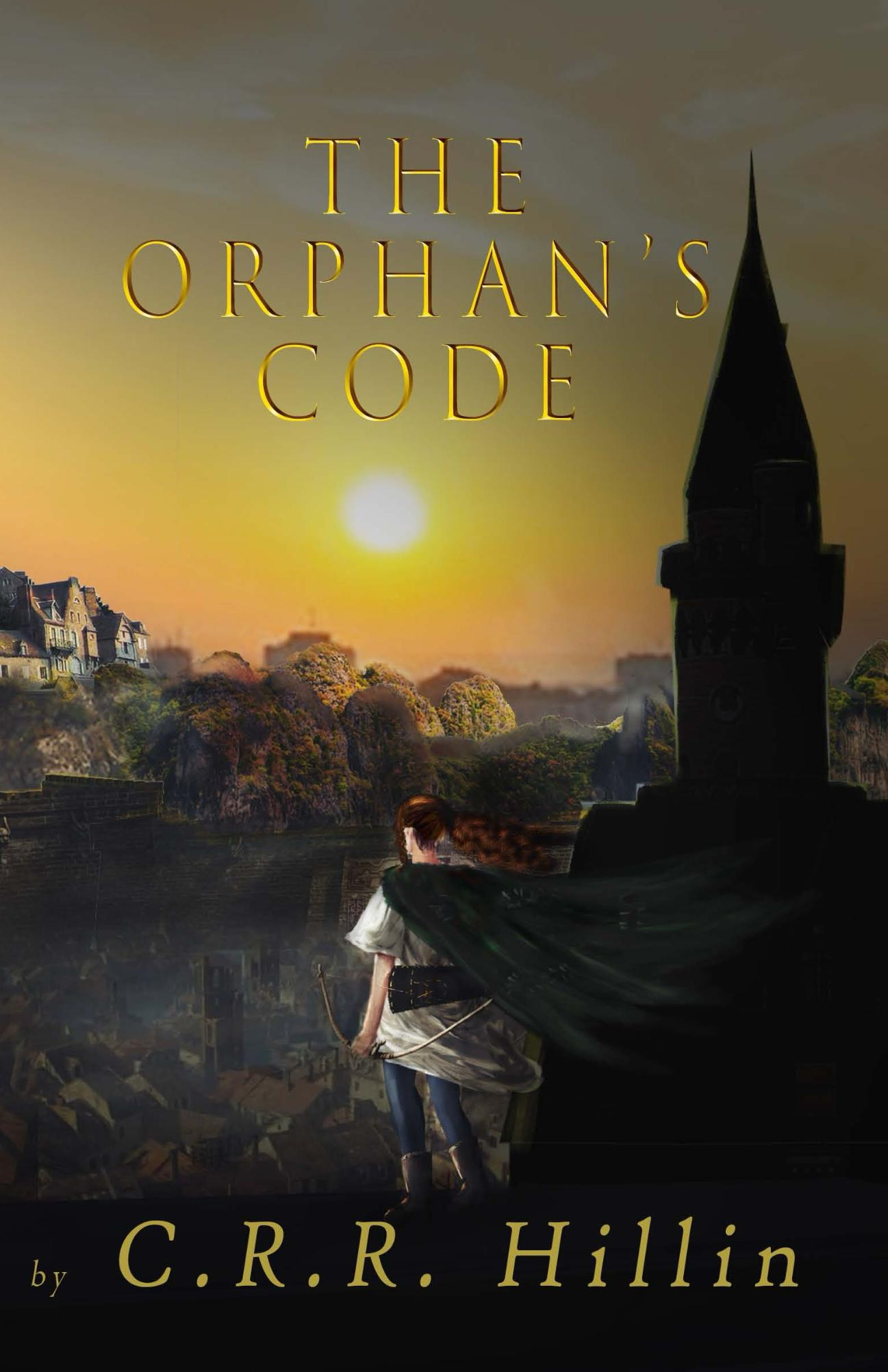 The Orphan's Code by CRR Hillin